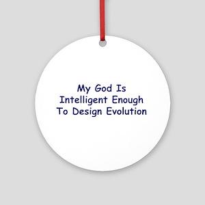 """My God Is Intelligent"" Ornament (Round)"
