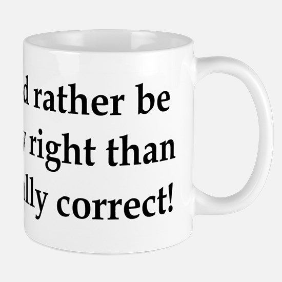Anti Obama politically correct Mug