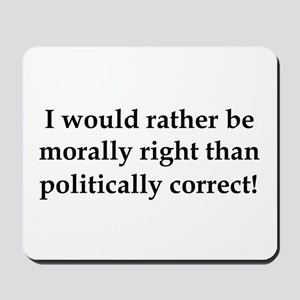 Anti Obama politically correct Mousepad