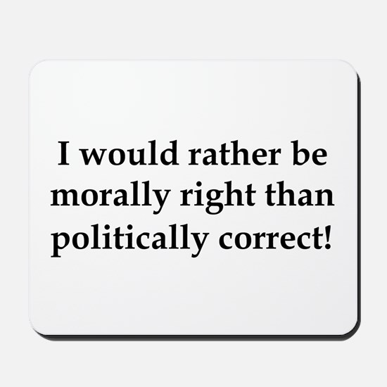 Anti Obama politically correct Mousepad
