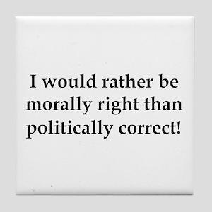 Anti Obama politically correct Tile Coaster