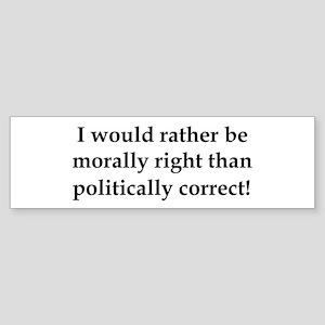 Anti Obama politically correct Bumper Sticker