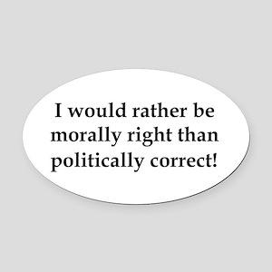 Anti Obama politically correct Oval Car Magnet