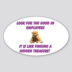 Look for the good in employees Sticker