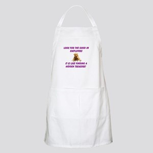 Look for the good in employees Apron