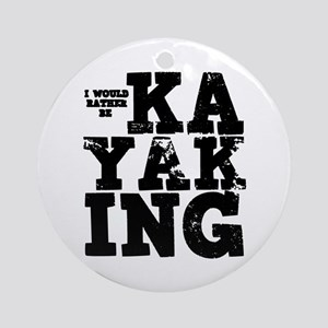 'Rather Be Kayaking' Ornament (Round)