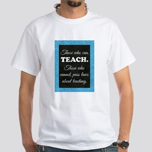 TEACHERS T-Shirt