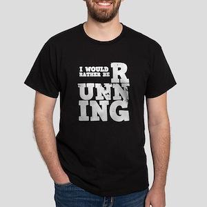 'Rather Be Running' Dark T-Shirt