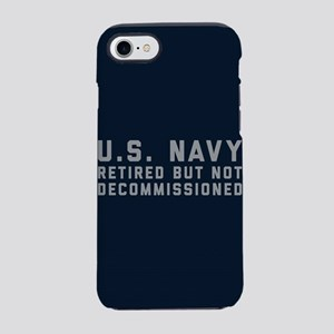 US Navy Retired Not Decommissi iPhone 7 Tough Case