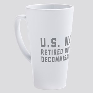 US Navy Retired Not Decommissioned 17 oz Latte Mug