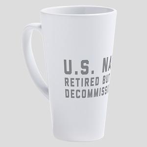 US Navy Retired Not Decommissioned 17 oz Latte Mug