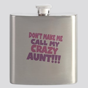 Dont make me call my crazy aunt Flask