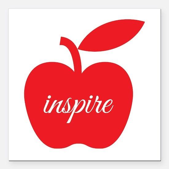 """Teachers Inspire Square Car Magnet 3"""" x 3&quo"""
