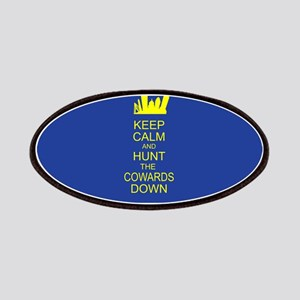 Keep Calm and Hunt the Cowards Down BostonStrong P