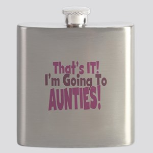 Thats it Im going to aunties Flask