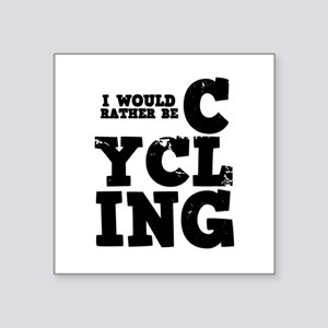 """'Rather Be Cycling' Square Sticker 3"""" x 3"""""""