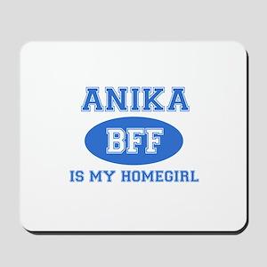 Anika is my home girl bff designs Mousepad