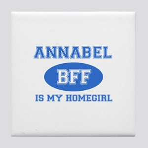 Annabel is my home girl bff designs Tile Coaster
