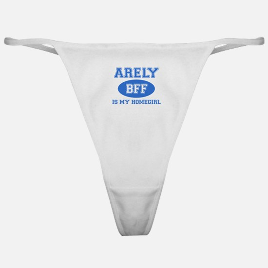 Arely is my home girl bff designs Classic Thong