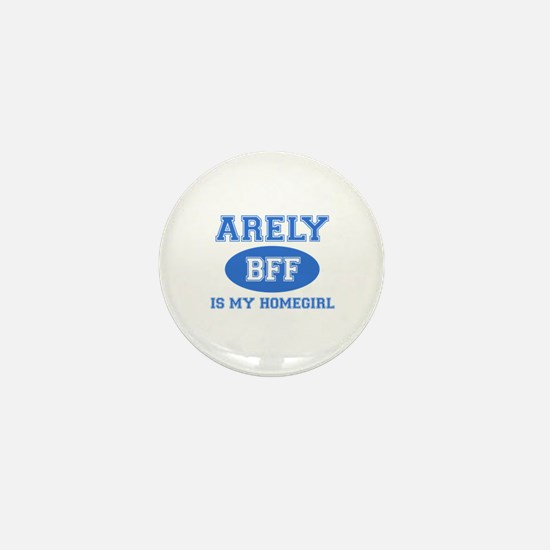 Arely is my home girl bff designs Mini Button
