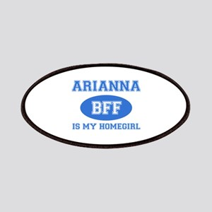 Arianna is my home girl bff designs Patches