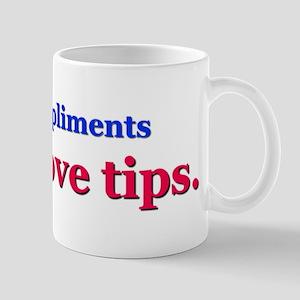 I love tips Mug
