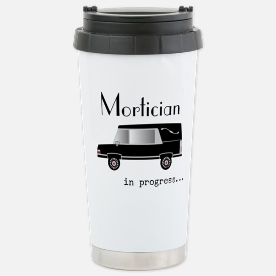 Mortician in progress Travel Mug