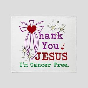 Thank You JESUS I'm Cancer Free Throw Blanket