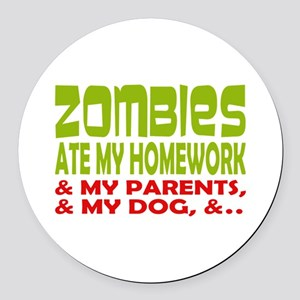 Zombie Ate Homework Round Car Magnet
