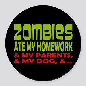 Zombies Ate Homework Round Car Magnet
