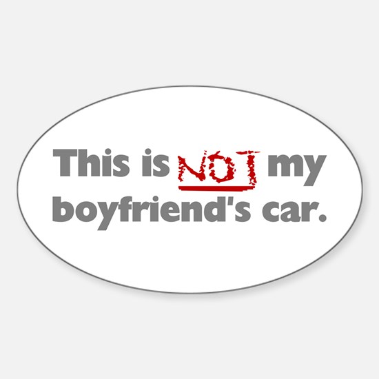 not boyfriends car bumper sticker Decal