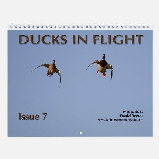 Ducks in Flight Issue 7 Wall Calendar