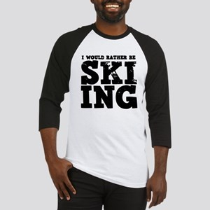 'Rather Be Skiing' Baseball Jersey