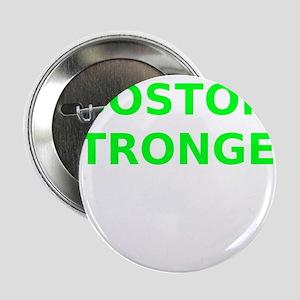 """Boston Stronger 2.25"""" Button"""
