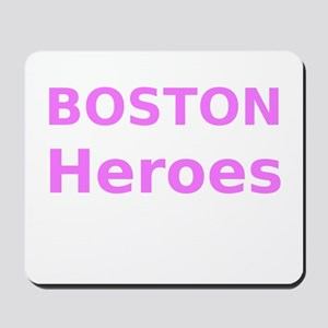 Boston Heroes Mousepad