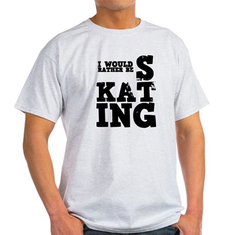 'Rather Be Skating' Light T-Shirt