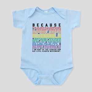 Because Infant Bodysuit
