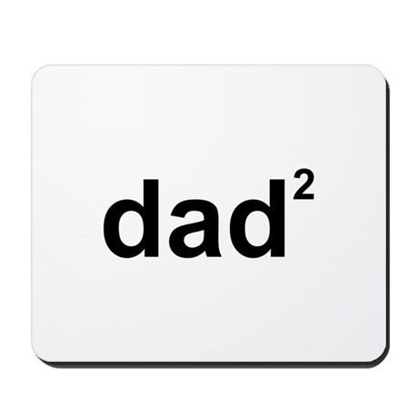 Dad Of Two Mousepad by FunniestSayings