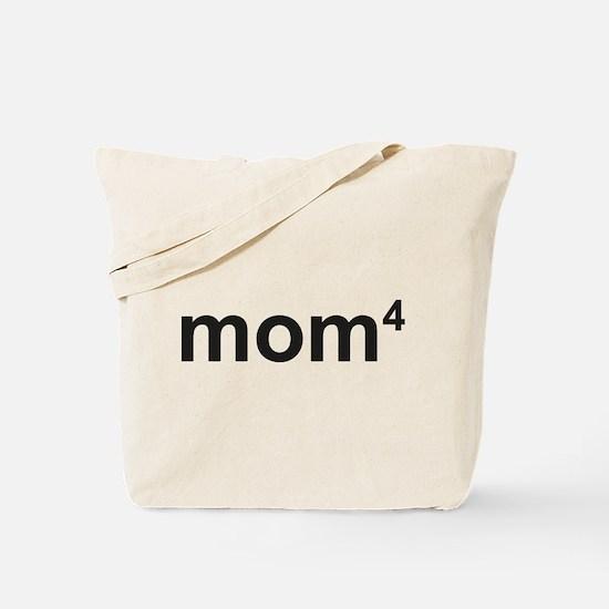 Mom Of Four Tote Bag
