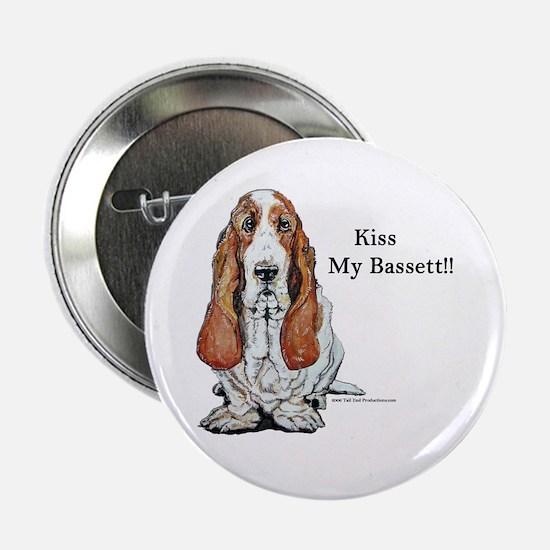 Kiss My Bassett!! Button