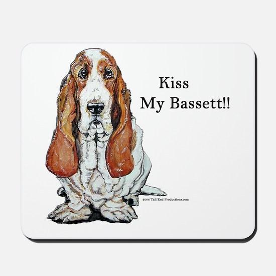 Kiss My Bassett!! Mousepad