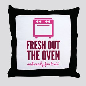 Fresh Out The Oven Throw Pillow