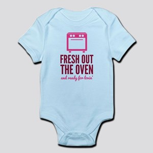 Fresh Out The Oven Infant Bodysuit