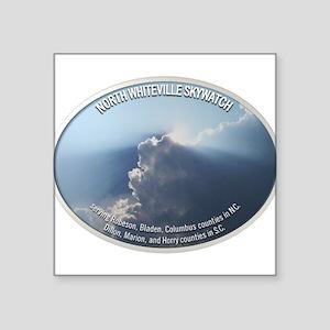 "North Whiteville Skywatch Square Sticker 3"" x 3"""