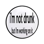 I'm Not Drunk, I'm Working On It 3.5
