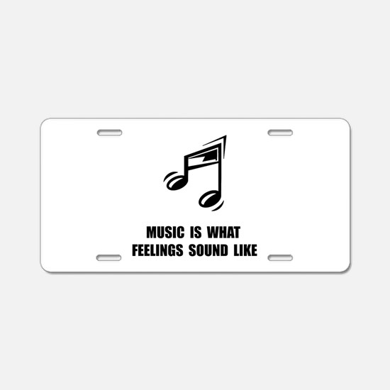 Music Feelings Aluminum License Plate