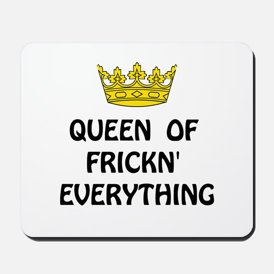 Queen Everything Mousepad