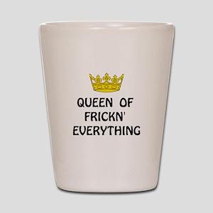 Queen Everything Shot Glass