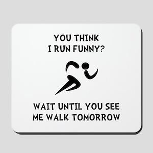 Run Walk Funny Mousepad