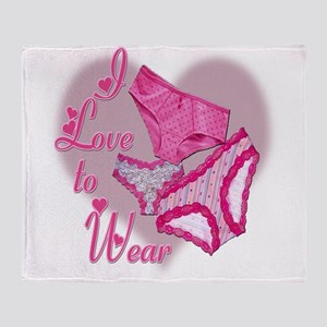 I Love to Wear Panties Throw Blanket